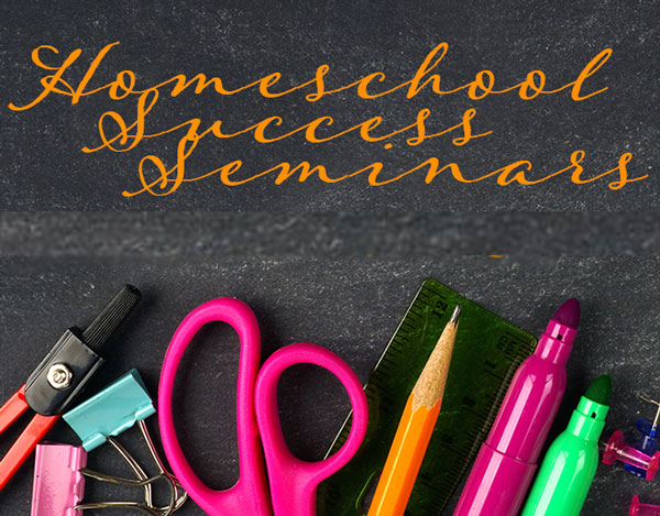Homeschool Success Seminars