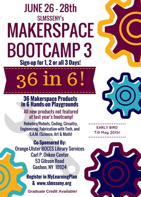 Makerspace Boot Camp 2018