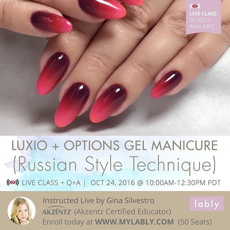 NEW Online Live Class! Luxio & Options Russian Gel Manicure