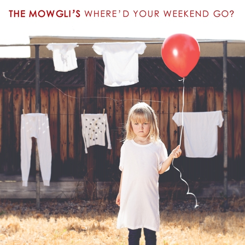 The Mowgli S New Album Where D Your Weekend Go Out