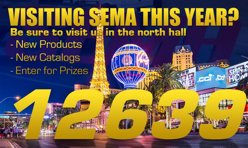 Visit us at SEMA booth 12639