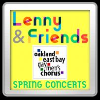 Lenny & Friends, April 7, 14, 15