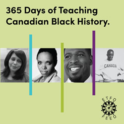 365 Days of Teaching Canadian Black History