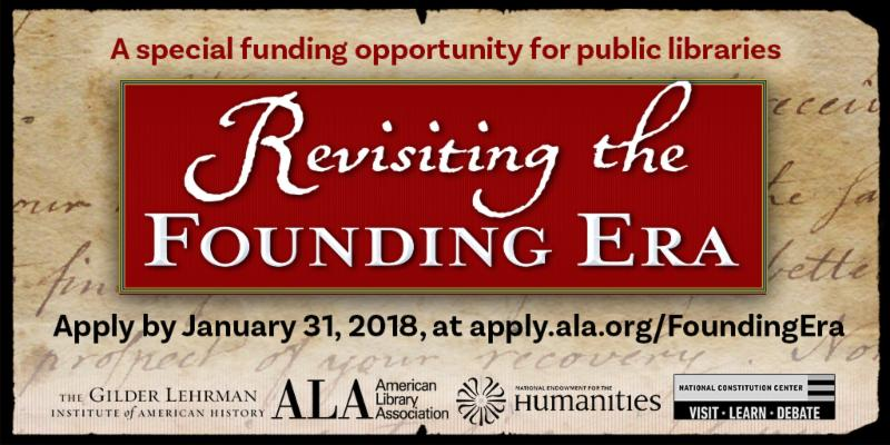 Library services newsletter january 2018 public libraries are invited to apply for revisiting the founding era a nationwide project that will use historical documents to spark public fandeluxe Gallery