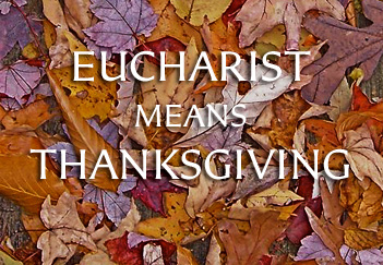 Eucharist Thanksgiving