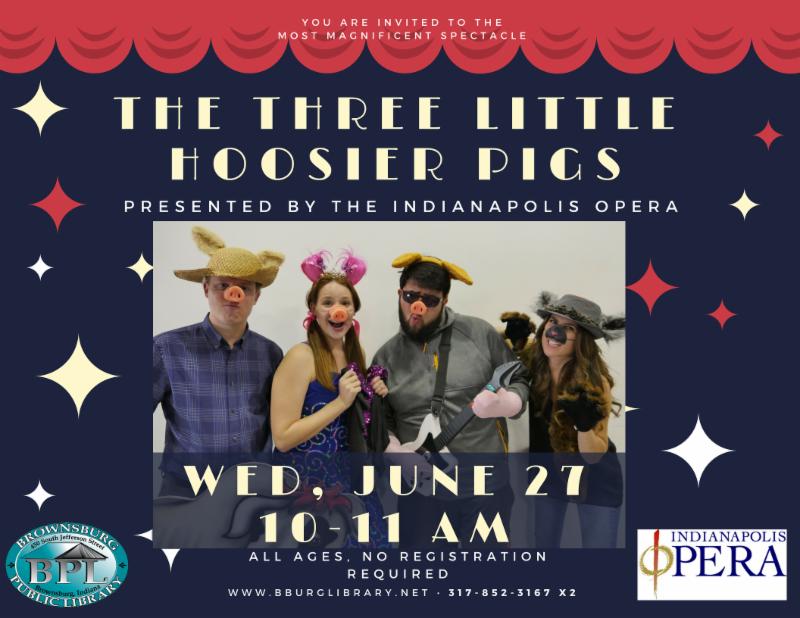 three little hoosier pigs children_s opera wednesday june 27 10 am