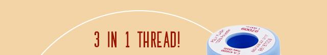 3 in 1 thread