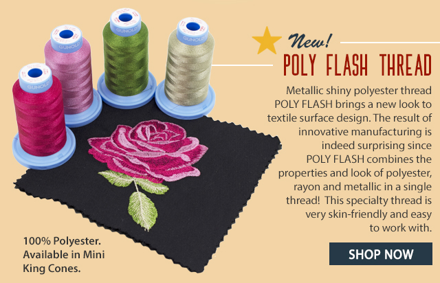 metallic shiny polyester thread poly flash brings a new look to textile surface design. The result of innovative manufacturing is indeed suprising since poly flash combines the properties and look of polyester rayon and metal in a single thread