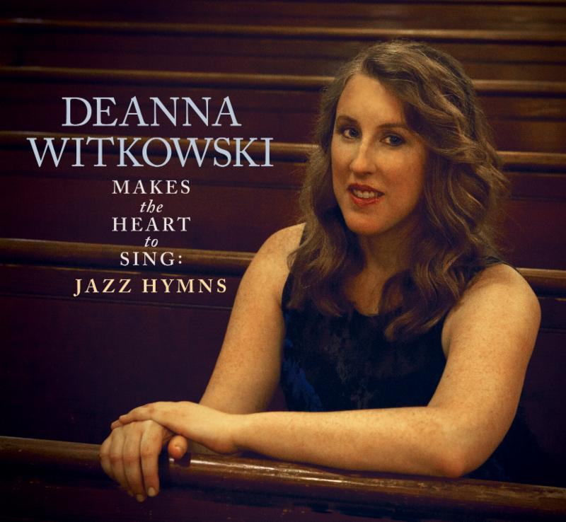 Deanna Witkowski Makes the Heart to Sing