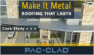 www.pac-clad.com for metal roofing and walls