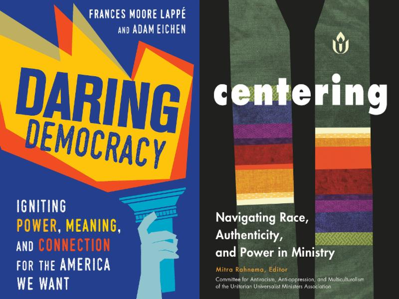 7e9e41e2ba616 Two books have been selected for the 2017-2018 UUA Common Read. One focuses  on the work of dismantling white supremacy culture within today s Unitarian  ...