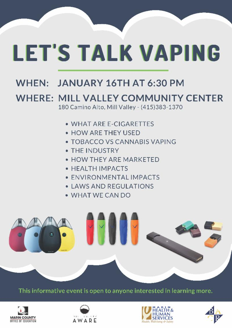 Vaping event January 16th, 6:30pm at the Mill Valley Community Center