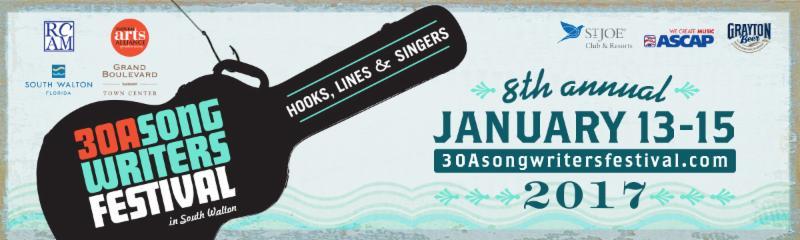 8th Annual 30A Song Writers Festival Jan. 13th-15th ………