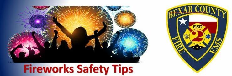 Fireworks Safety tips from ESD 2.