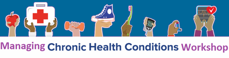 Managing your chronic health condition workshop banner