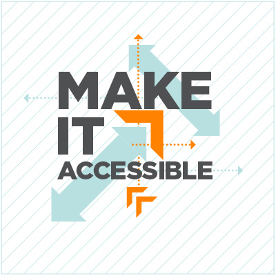 Make it accessible sign