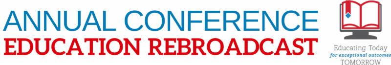 Click here to learn about Annual Conference Education Rebroadcast