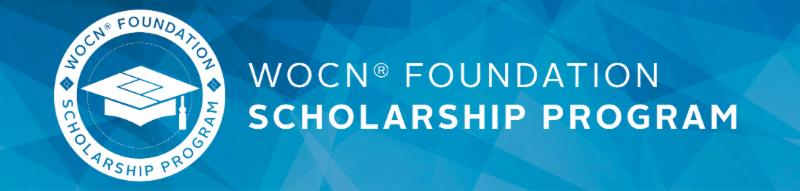 WOCN Foundation Scholarship Program