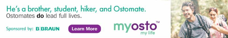 He's a brother-student-hiker and Ostomate. Ostomates do lead full lives. Learn More. myosto my life. Sponsored by B Braun