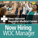 New Hanover Regional Medical Center in Wilmington_ North Carolina_ is seeking a WOC Manager to be accountable for patient care on the nursing unit as well as staffing_ scheduling_ managing unit operations_ fiscal management and human resource management.