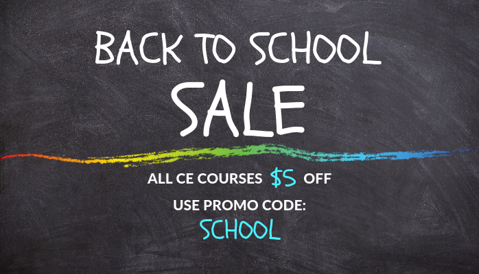 Back To School Sale Save Five Dollars On All CE Courses