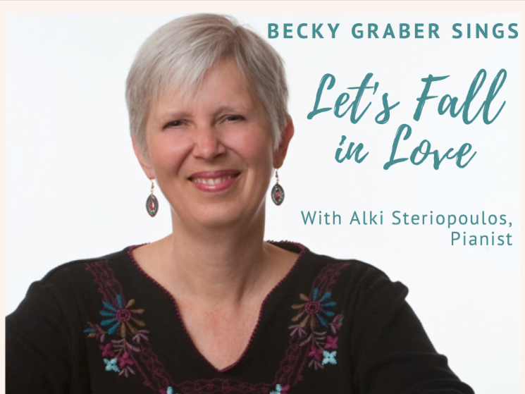 Becky Graber Sings _Let_s Fall in Love_ with Alki Steriopoulos_ pianist