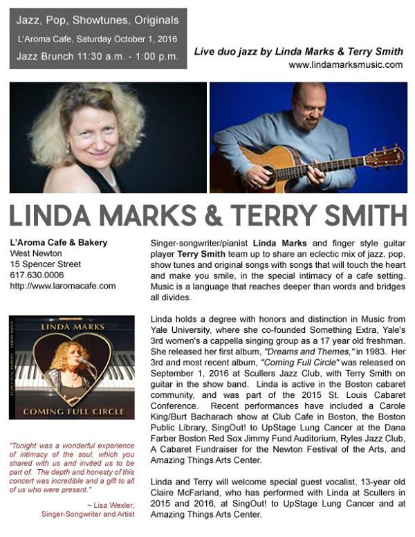 Join me with guitarist Terry Smith and guest vocalist Claire McFarland for a Jazz Brunch at the delightful Cafe L'Aroma in West Newton on October 1.