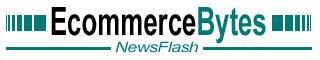 EcommerceBytes NewsFlash