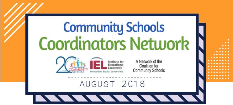 Community School Coordinators Network August 2018