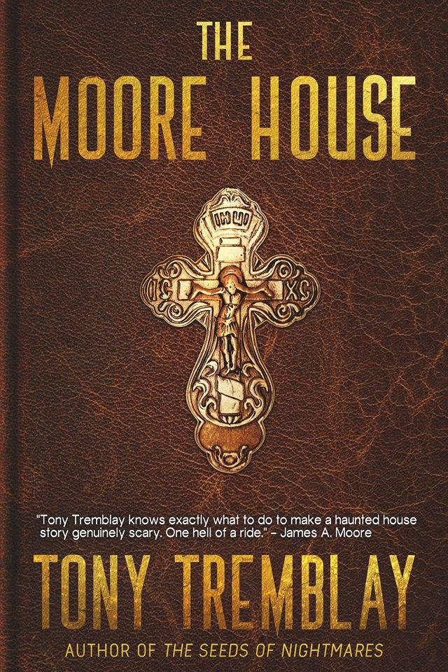 The Moore House by author Tony Tremblay