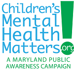 Children's Mental Health Matters A Maryland Public Awareness Campaign logo