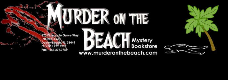 Murder On The Beach Mystery Bookstore Newsletter March 2017