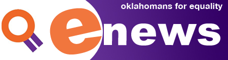 Oklahomans For Equality Enews Weekly