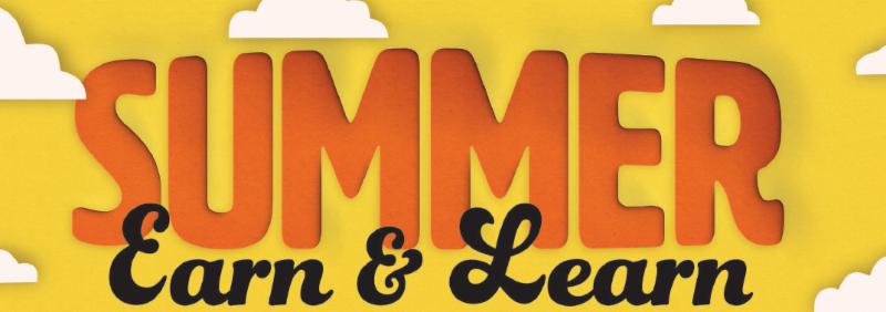 Summer Earn & LEARN