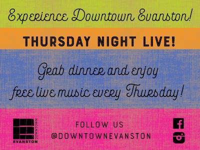 Downtown Evanston Thursday Night Live!