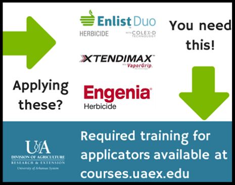 if you are applying enlist duo_ engenia_ or xtendimax you need to attend courses.uaex.edu for training