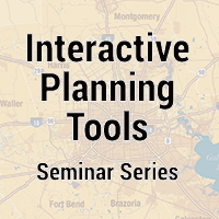 Interactive Planning Tools Seminar Series graphic