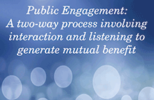 Public Engagement is a two-way process