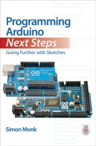 Programming Arduino Next Steps_ Going Further with Sketches