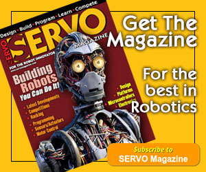 Subscribe to SERVO Magazine - For the best in robotics_