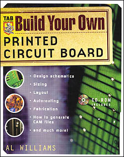 Build Your Own Circuit Board