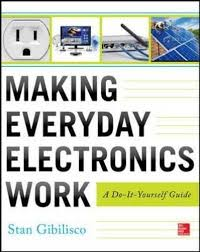 Making Everyday Electronics Work_ A Do-It-Yourself Guide