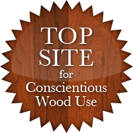 Top Site for Conscientious Wood Use