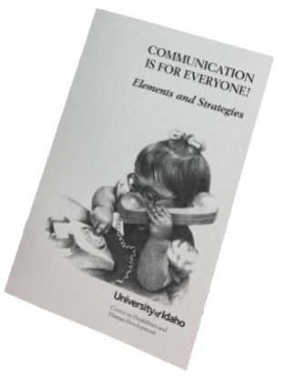 Cover of Communication is for everyone elements and strategies booklet. A small girl playing with a toy telephone on cover.