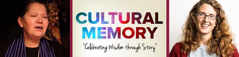 Cultural Memory_ Celebrating Memory through Story