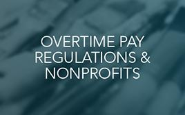 Overtime Pay Regulations _ Nonprofits