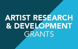 Artist Research _ Development Grants