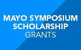 Mayo Symposium Scholarship