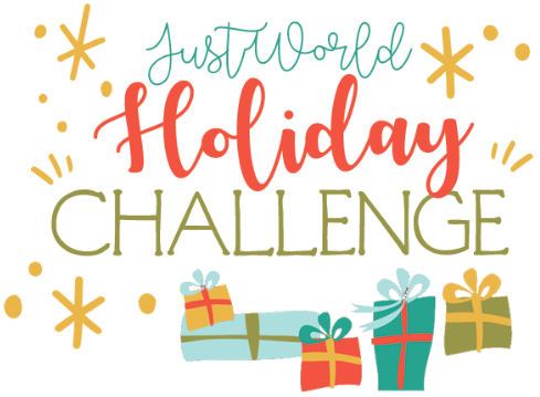 JustWorld Holiday Challenge - December Donations Doubled_
