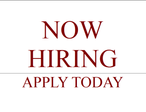 Now Hiring. Apply Today.